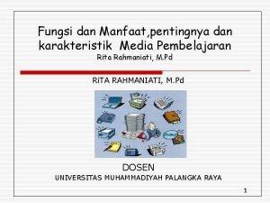Fungsi dan Manfaat pentingnya dan karakteristik Media Pembelajaran