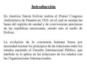 Introduccin En Amrica Simn Bolvar realiza el Primer
