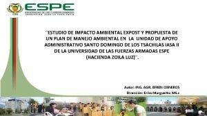 ESTUDIO DE IMPACTO AMBIENTAL EXPOST Y PROPUESTA DE