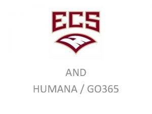AND HUMANA GO 365 GO 365 Wellness Plan