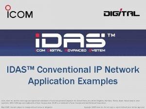 IDAS Conventional IP Network Application Examples Icom Icom