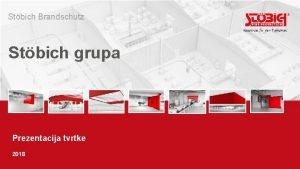 Stbich Brandschutz Stbich grupa Prezentacija tvrtke 2018 Grupa