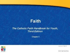 Faith The Catholic Faith Handbook for Youth Third
