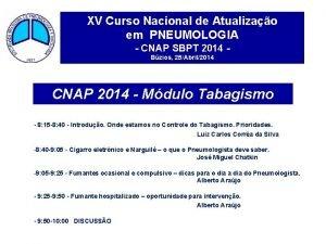 XV Curso Nacional de Atualizao em PNEUMOLOGIA CNAP