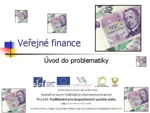 Veejn finance vod do problematiky Veejn finance Vymezen