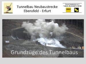 Tunnelbau Neubaustrecke Ebensfeld Erfurt Grundzge des Tunnelbaus Verkehrsprojekt