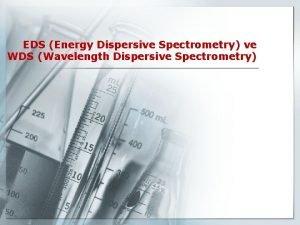 EDS Energy Dispersive Spectrometry ve WDS Wavelength Dispersive