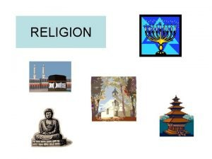 RELIGION RELIGIOUS ORGANISATIONS CHURCH A conventional religious organisation