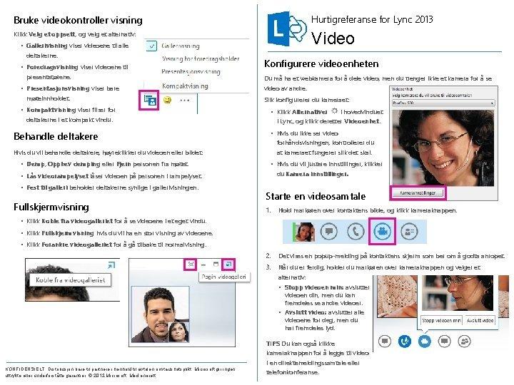 Bruke videokontroller visning Hurtigreferanse for Lync 2013 Klikk