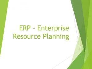ERP Enterprise Resource Planning DEFINIO DO ERP Enterprise
