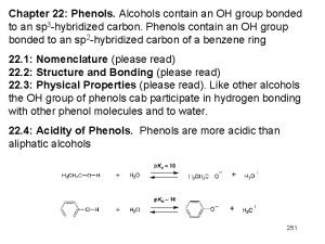 Chapter 22 Phenols Alcohols contain an OH group
