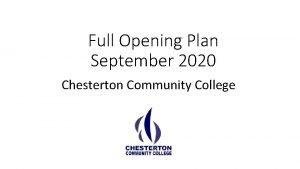 Full Opening Plan September 2020 Chesterton Community College