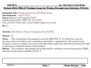 July 2011 doc IEEE 802 15 11 0542