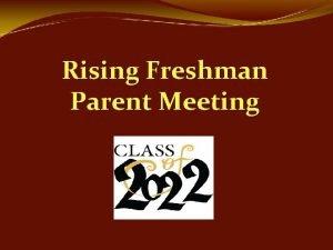 Rising Freshman Parent Meeting PHS School Counseling Dept