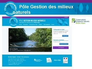 Ple Gestion des milieux naturels Inauguration 6 juin