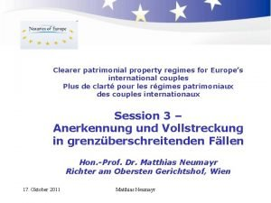 Clearer patrimonial property regimes for Europes international couples