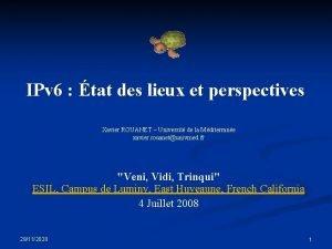 IPv 6 tat des lieux et perspectives Xavier