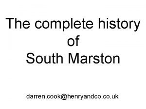The complete history of South Marston darren cookhenryandco