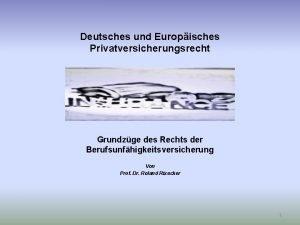 Deutsches und Europisches Privatversicherungsrecht Grundzge des Rechts der