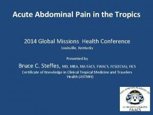 Acute Abdominal Pain in the Tropics 2014 Global