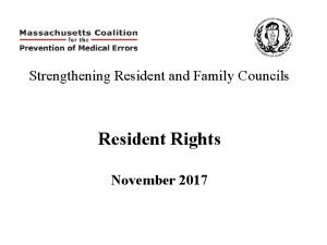 Strengthening Resident and Family Councils Resident Rights November