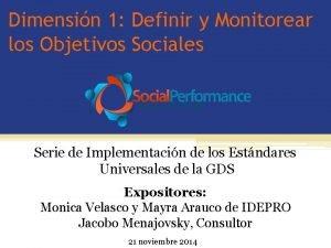 Dimensin 1 Definir y Monitorear los Objetivos Sociales