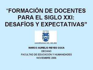 FORMACIN DE DOCENTES PARA EL SIGLO XXI DESAFOS