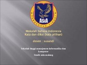 Makalah bahasa indonesia Kata dan diksi kata pilihan