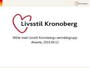Mte med Livsstil Kronobergs samrdsgrupp Alvesta 2019 04