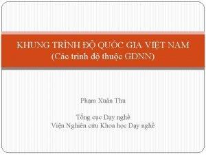 KHUNG TRNH QUC GIA VIT NAM Cc trnh