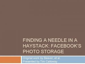FINDING A NEEDLE IN A HAYSTACK FACEBOOKS PHOTO