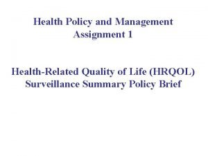 Health Policy and Management Assignment 1 HealthRelated Quality
