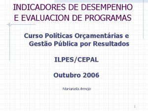 INDICADORES DE DESEMPENHO E EVALUACION DE PROGRAMAS Curso