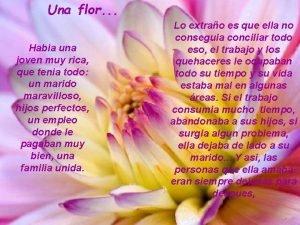 Una flor Habia una joven muy rica que