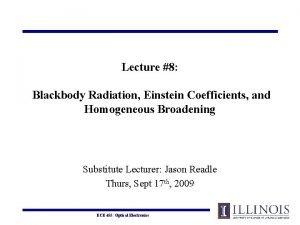 Lecture 8 Blackbody Radiation Einstein Coefficients and Homogeneous
