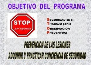 STOP por Seguridad SEGURIDAD en el TRABAJO por