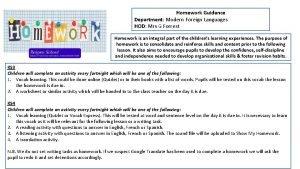 Homework Guidance Department Modern Foreign Languages HOD Mrs