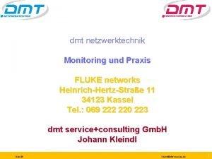 dmt netzwerktechnik Monitoring und Praxis FLUKE networks HeinrichHertzStrae
