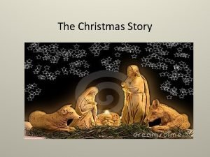 The Christmas Story Carol Away in a manger