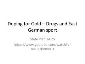 Doping for Gold Drugs and East German sport