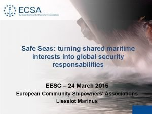 Safe Seas turning shared maritime interests into global