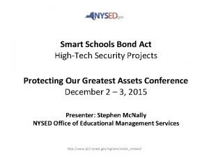 Smart Schools Bond Act HighTech Security Projects Protecting