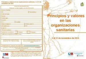 Principios y valores en las organizaciones sanitarias 4