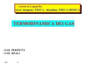 Laurea in Logopedia corso integrato FISICA disciplina FISICA