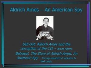 Aldrich Ames An American Spy Sell Out Aldrich