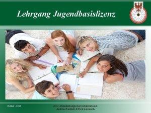 Lehrgang Jugendbasislizenz Bilder DSJ 2012 Brandenburgischer Schtzenbund Andreas