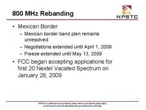 800 MHz Rebanding Mexican Border Mexican border band
