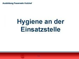 Ausbildung Feuerwehr Kutzhof Hygiene an der Einsatzstelle Folie
