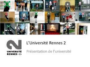 LUniversit Rennes 2 Prsentation de luniversit LUniversit Rennes