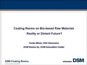 Coating Resins on Biobased Raw Materials Reality or